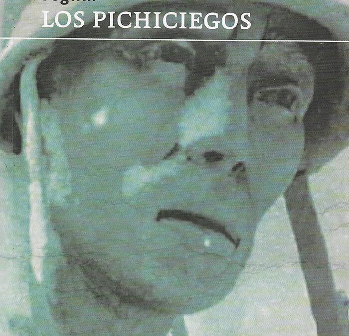 LOS PICHICIEGOS DE FOGWILL POR ADOLFO ARIZA